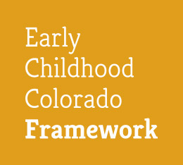 Early Childhood Colorado Framework